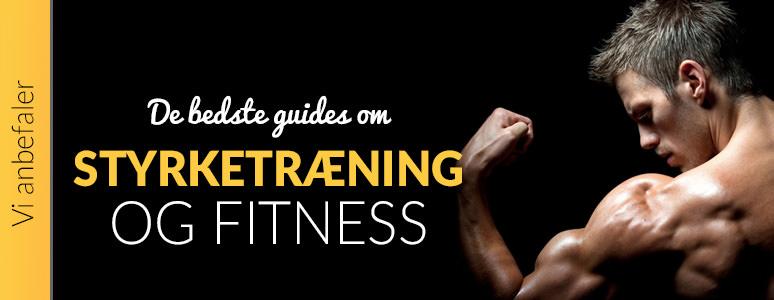 de bedste guides om styrketræning